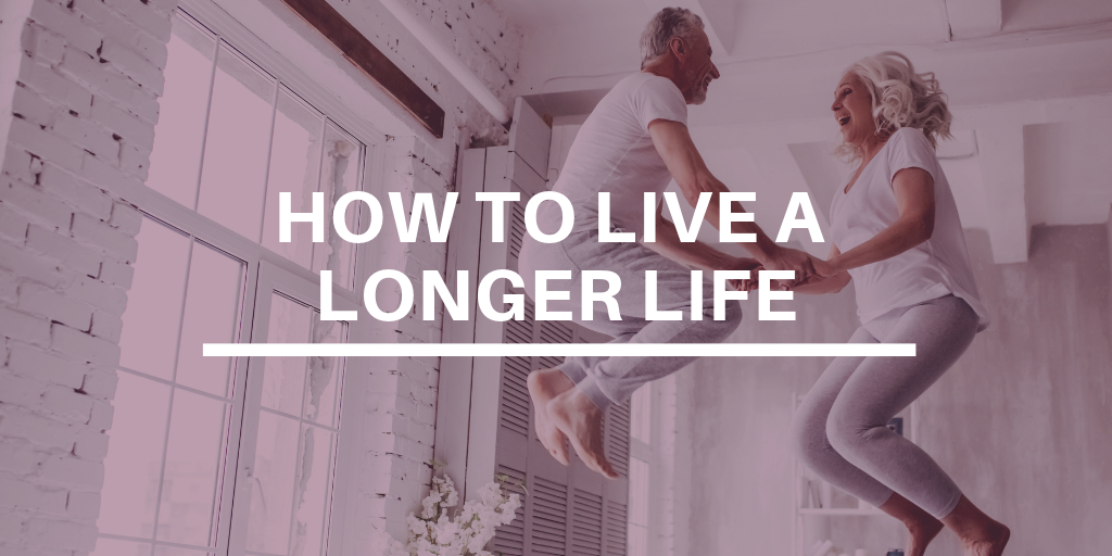 how to live a long life, How to Live a Longer Life, health tips, healthy aging, brain health